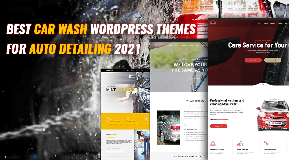 4 Best Car Wash WordPress Themes For Auto Detailing 2021
