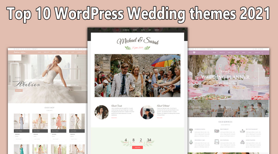 Top 10 WordPress Wedding themes 2021