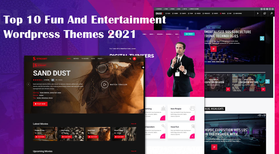 Top 10 fun and entertainment WordPress themes 2021