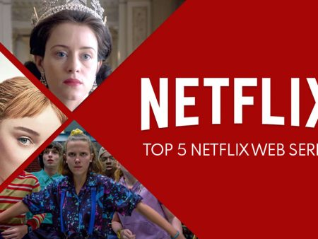 Top 5 Netflix web series that you must watch