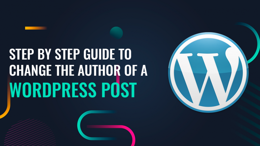 Step by Step guide to change the author of a WordPress post