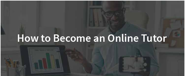 A step by step guide to become an online tutor