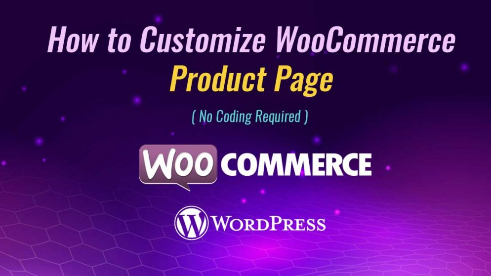 How to customize WooCommerce product page?