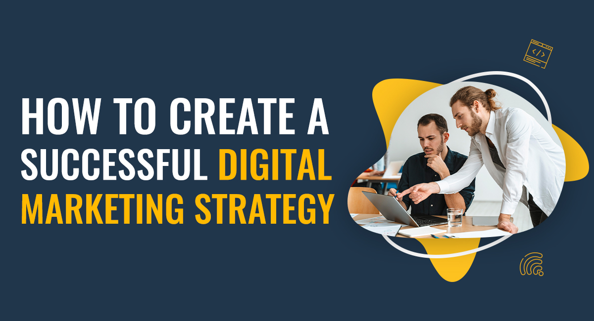 5 Important Factors to Design a Result-Proven Digital Marketing Strategy for Your Small Business