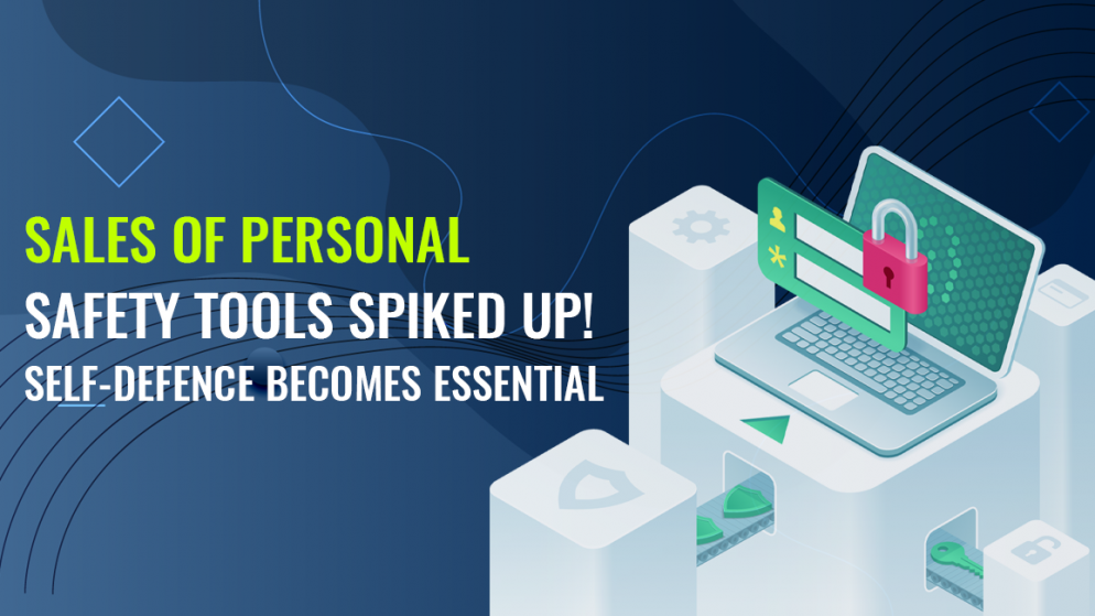 Sales of personal safety tools spiked up! Self-defence becomes essential