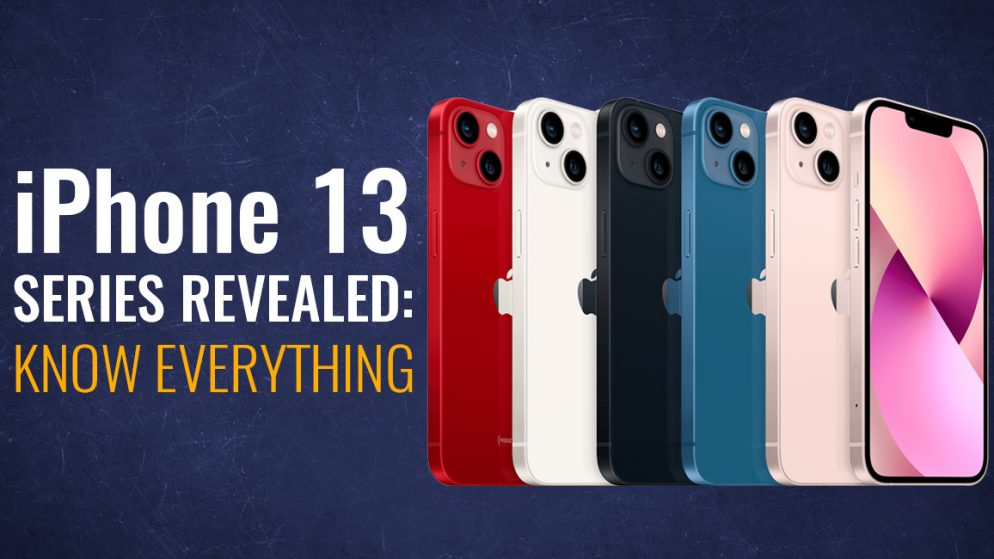 Apple iPhone 13 Series Revealed: Know Everything, Including Specs, Price, Storage, etc.